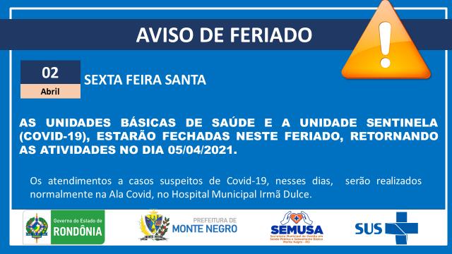 SAÚDE: FERIADO 02 DE ABRIL, SEXTA FEIRA SANTA