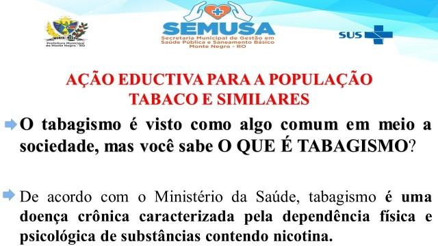 AÇÃO EDUCATIVA PARA A POPULAÇÃO- ''TABAGISMO''.