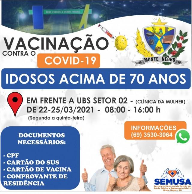 VACINAÇÃO COVID-19, IDOSOS ACIMA DE 70 ANOS