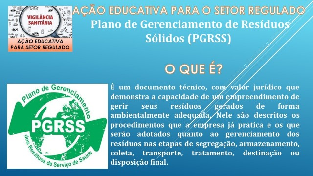"""Saúde - Ação Educativa para o Setor Regulado - """"Plano de Gerenciamento de Resíduos Sólidos - PGRSS"""""""