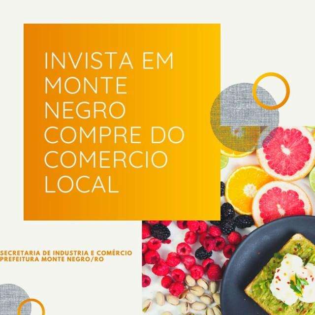 Secretaria de Industria e Comercio, conscientizando a população da importância de comprar do comércio local.